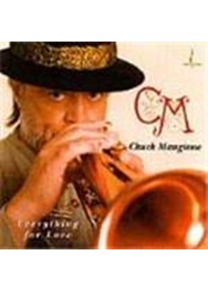 Chuck Mangione - Everything For Love