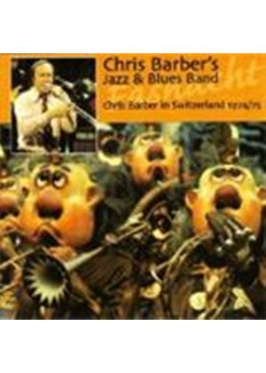 Chris Barber's Jazz Band - Chris Barber In Switzerland 1974-1975