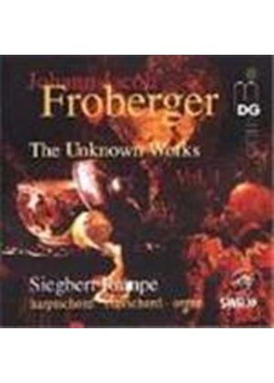 Froberger: (The) Unknown Works, Vol 1