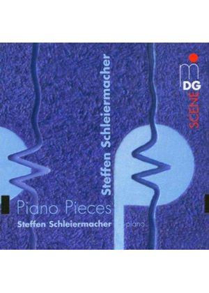 Schleiermacher: Piano Works
