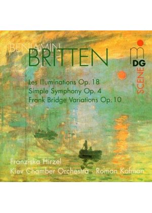 Britten: Simple Symphony; (Les) Illuminations