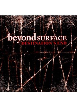 Beyond Surface - Destinations End