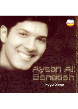 Ayaan Ali Bangash - Raga Shree