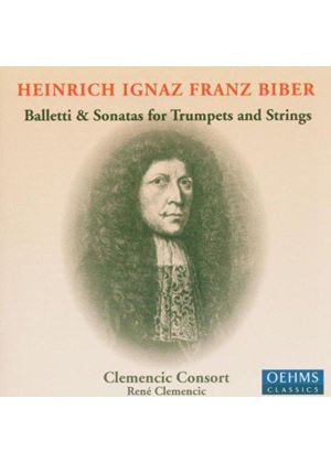 Biber: Balletti and Sonatas for Trumpets and Strings