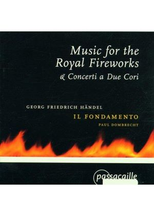 Handel: Music for the Royal Fireworks etc.