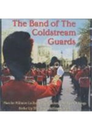 Band Of The Coldstream Guards - Band Of The Coldstream Guards