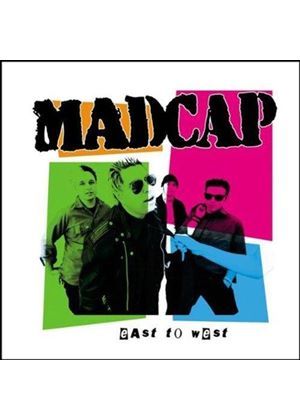 Madcap - East To West