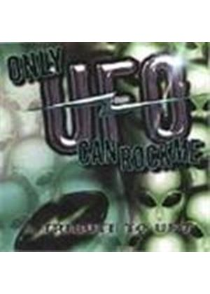 Various Artists - Only UFO Can Rock Me