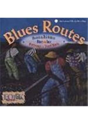 Various Artists - Blues Routes (Heroes And Tricksters Blues And Jazz Worksongs And Street Music)