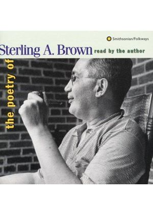Sterling Brown - Reads His Own Poetry