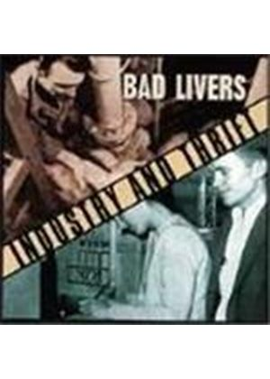 Bad Livers - Industry And Thrift