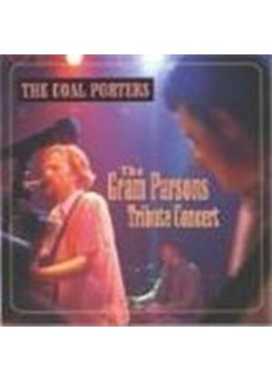 Coal Porters (The) - Gram Parsons Tribute Concert, The