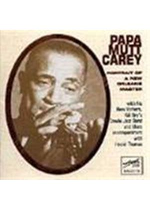 Papa Mutt Carey - Portrait Of A New Orleans Master
