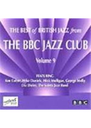 Various Artists - Best Of British Jazz From The BBC Jazz Club Vol.9, The