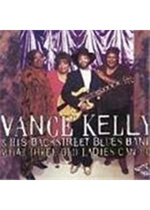 Vance Kelly - What Three Old Ladies Can Do