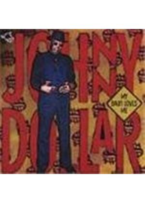 Johnny Dollar (Blues) - My Baby Loves Me