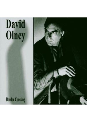 David Olney - Border Crossing