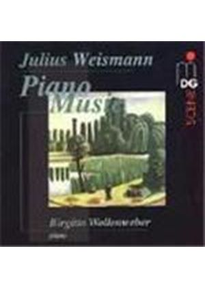Weismann: Piano Works