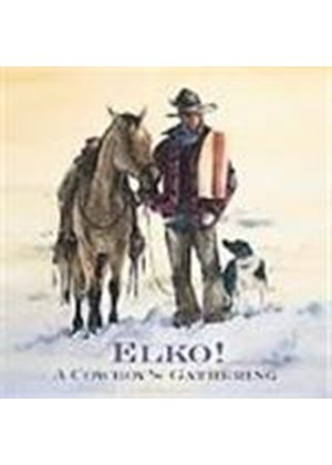Various Artists - Elko (A Cowboy's Gathering)