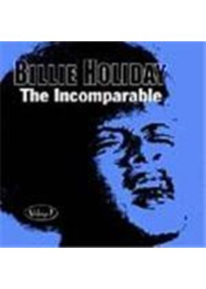 Billie Holiday - Incomparable Vol.1, The