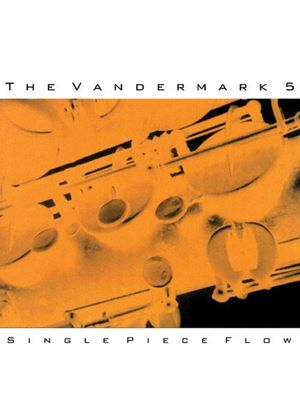 Vandermark Five - Single Piece Flow