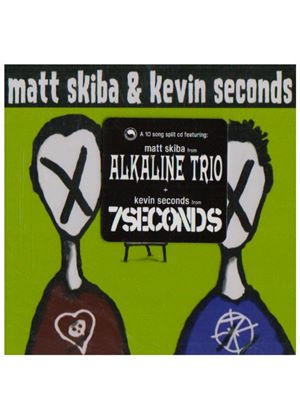 Matt Skiba/Kevin Seconds - Matt Skiba And Kevin Seconds