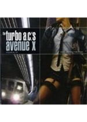 Turbo A.C.'s - Avenue X