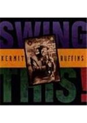 Kermit Ruffins - Swing This
