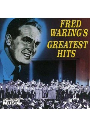 FRED WARING - GREATEST HITS