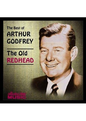 Arthur Godfrey - BEST OF