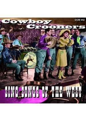 Various Artists - Cowboy Crooners Sing Songs Of The West