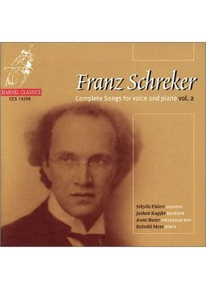 Schrecker: Complete Songs, Volume 2