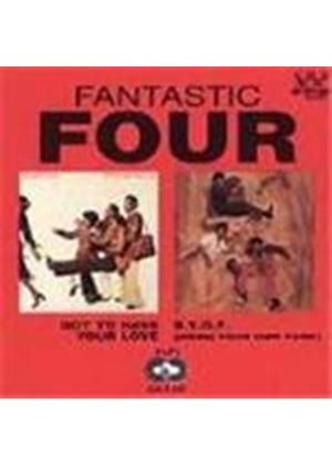 Fantastic Four - Got To Have Your Love/Bring Your Own Funk