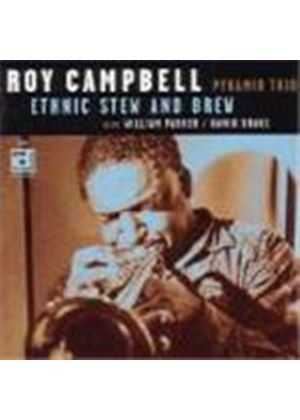 Roy Campbell & His Pyramid Trio - Ethnic Stew And Brew