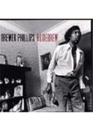 Brewer Phillips - Home Brew