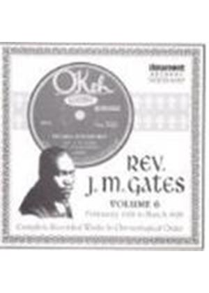 Rev. J.M. Gates - Rev. J.M. Gates Vol.6 1928-1929