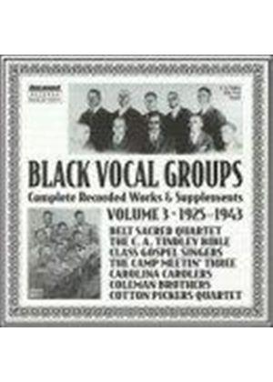 Various Artists - Black Vocal Groups Vol.3 1925-1943