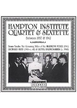 Hampton Institute Quartet - Hampton Institute Quartet And Sextette 1937-1942