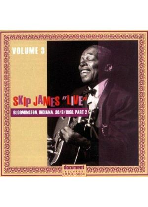 Skip James - Complete Bloomington Indiana Concert Vol.2, The (March 30 1968)