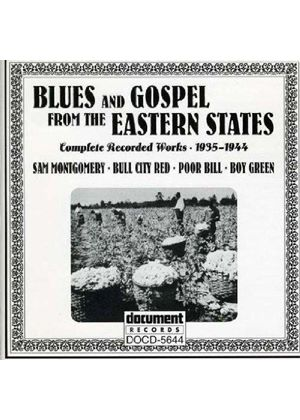 Various Artists - Blues And Gospel From The Eastern States 1935-1944