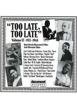 Various Artists - Too Late Too Late Vol.12 1917-1948