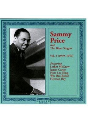 Sammy Price - Sammy Price And The Blues Singers Vol.2 1939-1949