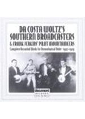 Da Costa Woltz Southern Broadcasters (The) - Complete Recorded Works, The