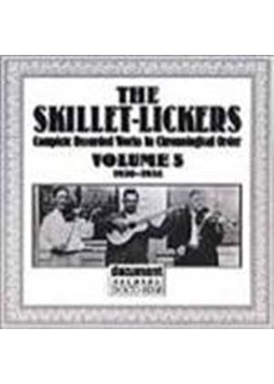 Skillet Lickers - Skillet Lickers Vol.5 1930-1934, The