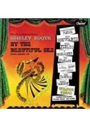 Shirley Booth & The Original Broadway Cast - By The Beautiful Sea [Remastered]