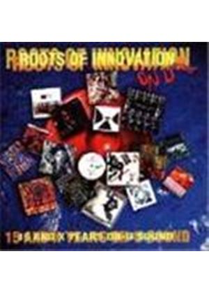 Various Artists - Roots Of Innovation