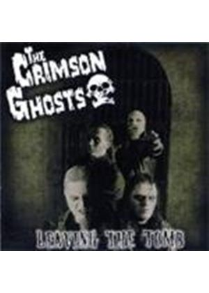 Crimson Ghosts - Leaving The Tomb