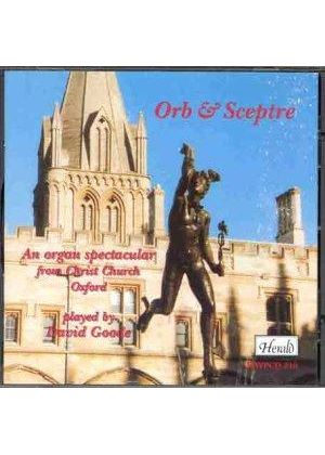 Orb & Sceptre - An Organ Spectacular from Christ Church, Oxford