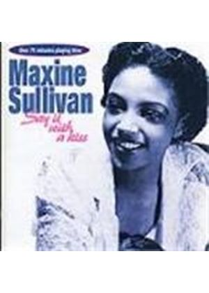 Maxine Sullivan - Say It With A Kiss