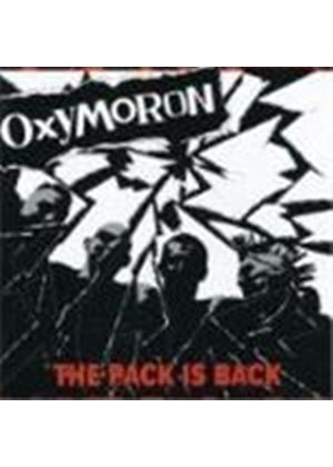 Oxymoron - Pack Is Back, The